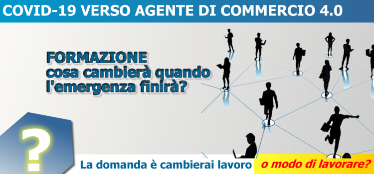 COVID-19 Vs AGENTE DI COMMERCIO 4.0